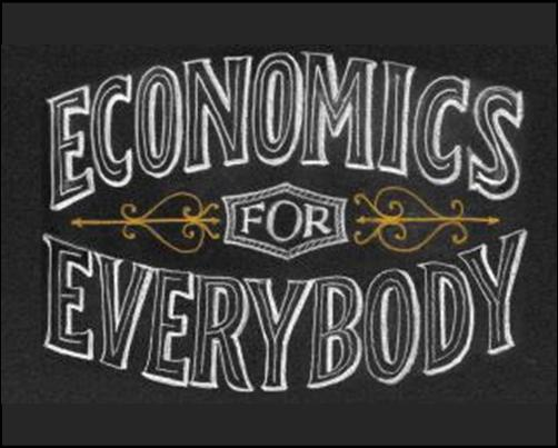 economics for everybody, basic economics, economics basics, economics for dummies